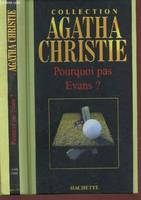 Collection Agatha Christie, 29, Pourquoi pas Evans ?