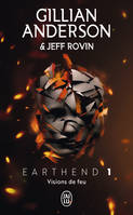 Earthend / Visions de feu / Science-fiction