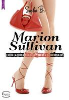 Marion Sullivan, Tribulations d'une amoureuse ordinaire