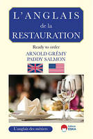 L'anglais de la restauration / ready to order ?