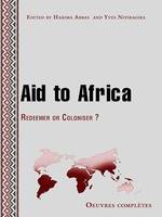 Aid to Africa, Redeemer or Coloniser?