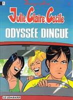 JULIE, CLAIRE, CECILE - T11 - ODYSSEE DINGUE, Volume 11, Odyssée dingue !, Volume 11, Odyssée dingue !, Volume 11, Odyssée dingue !, Volume 11, Odyssée dingue !
