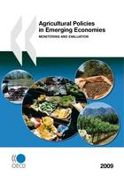 Agricultural Policies in Emerging Economies 2009, Monitoring and Evaluation