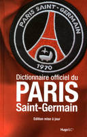 Dictionnaire officiel du Paris Saint-Germain