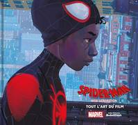 Spider-Man: New Generation - Tout l'art du film