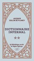 Dictionnaire infernal - Volume 2, Dictionnaire infernal, T2