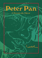 Peter Pan / l'envers du décor