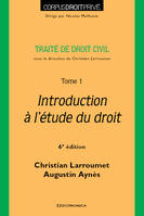 Tome 1, Introduction à l'étude du droit, Traité de droit civil, Introduction à l'étude du droit