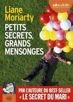 Petits secrets, grands mensonges / roman