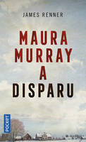 Maura Murray a disparu
