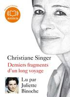 Derniers fragments d'un long voyage, Livre audio 1 CD MP3 - 170 Mo
