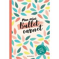 Mon mini-bullet carnet - inclus 200 stickers