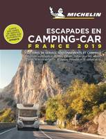 Escapades en camping-car / France 2019 : 1.320 aires de service, stationnements et campings, 104 cir