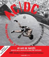AC/DC High Voltage Rock n Roll, L'ultime biographie illustrée