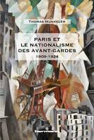 Paris et le nationalisme des avant-gardes, 1909-1924