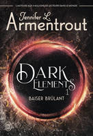 DARK ELEMENTS - T01 - BAISER BRULANT