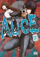 Alice on Border Road T05