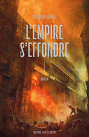 L'Empire s'effondre, tome 1