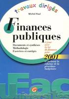 TRAVAUX DIRIGES DE FINANCES PUBLIQUES 2001 - DOCUMENTS ET SYNTHESES - METHODOLOGIE - EXERCICES ET CO, documents et synthèses, méthodologie, exercices et corrigés