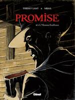 Promise - Tome 02, L'Homme souffrance