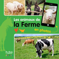 LES ANIMAUX DE LA FERME - EN PHOTOS