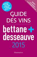 Guide des vins de France Bettane & Desseauve 2015