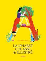 L'ALPHABET COCASSE ET ILLUSTRE