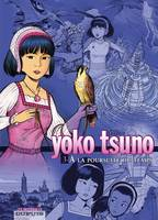 3, YOKO TSUNO INTEGRALE.3.POURSUITE DU TEMPS, Volume 3, A la poursuite du temps, La spirale du temps, Le matin du monde, L'astrologue de Bruges