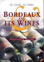 Bordeaux and its Wines (17th Edition) , classified in order of merit within each commune