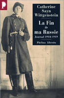 La fin de ma Russie / journal 1914-1919