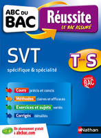 ABC DU BAC REUSSITE SVT TERM S SPECIFIQUE & SPECIALITE