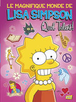 Le magnifique monde de Lea Simpson, 1, 1/LISA SIMPSON - QUEL TALENT !