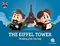 The Eiffel Tower (version Anglaise), The Story of the Iron Lady