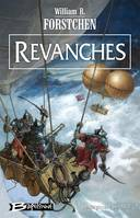 Le Régiment perdu, T3: Revanches