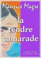 La tendre camarade