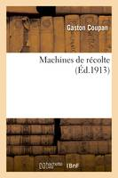 Machines de récolte