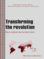 Transforming the revolution, Social movements and the world-system