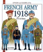 FRENCH ARMY 1918, Volume 2, 1915-18 : the metropolitan army, the army of Africa, colonial troops and the navy