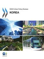 OECD Urban Policy Reviews, Korea 2012