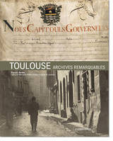 TOULOUSE - ARCHIVES REMARQUABLES
