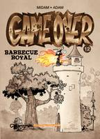 Game Over - Tome 12, Barbecue royal