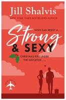 Strong and Sexy, A fun, feel-good Christmas romance