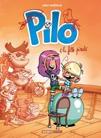 Pilo - tome 04, Pilo et la fille pirate