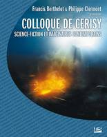Science-fiction et imaginaires contemporains - Francis BERTHELOT