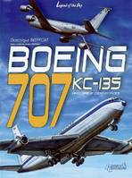 Boeing 707, KC 135 and their civil and military derivatives, from the Dash 80 to the E-8 J-Stars