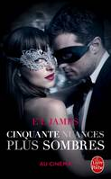 Cinquante nuances plus sombres (Cinquante nuances, Tome 2) - Edition film, La trilogie Fifty Shades
