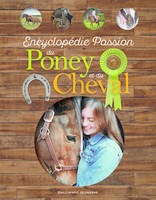 Encyclopédie passion du poney et du cheval