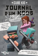Journal d'un noob (méga guerrier) tome 3 - Minecraft