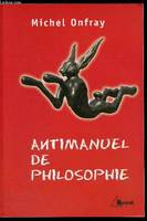 Antimanuel de philosophie, leçons socratiques et alternatives