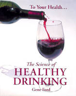 The Science of Healthy Drinking (Anglais)